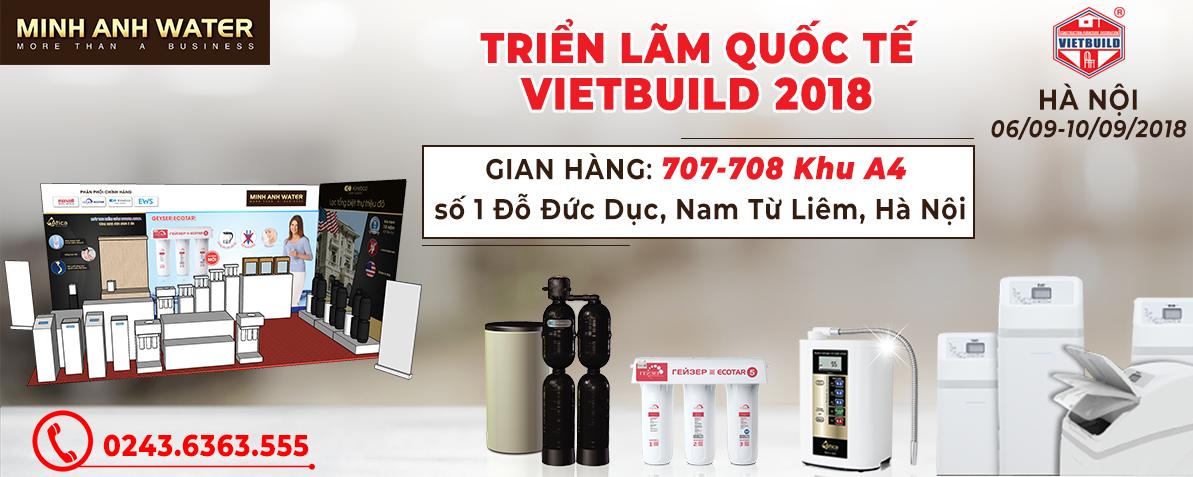 Hội chợ VietBuild lần 2 2018 Minh Anh Water